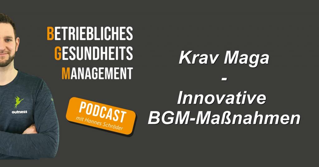 Innovative BGM-Maßnahmen: Krav Maga