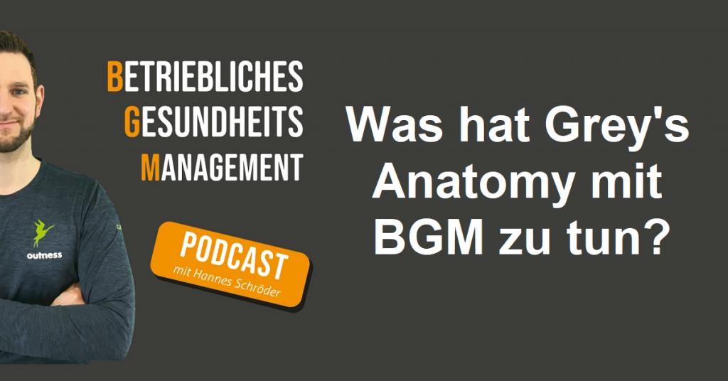Was hat Grey_s Anatomy mit BGM zu tun